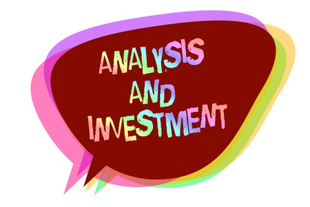 Text sign showing Analysis And Investment. Conceptual photo studying market then do business in large scale Speech bubble idea message reminder shadows important intention saying 版權商用圖片