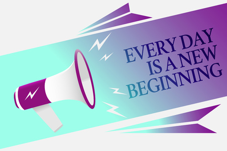 Text sign showing Every Day Is A New Beginning. Conceptual photo you have a chance to dream work live better Megaphone loudspeaker speech bubble important message speaking out loud Stock Photo