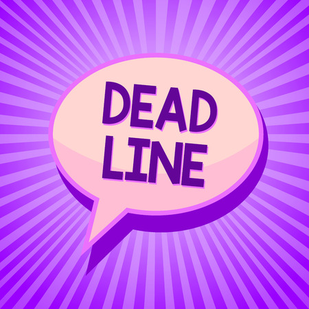 Conceptual hand writing showing Dead Line. Business photo text Period of time by which something must be finished or accomplished Speech bubble idea reminder purple shadows important intention ray