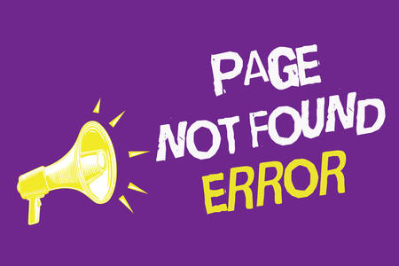 Handwriting text Page Not Found Error. Concept meaning message appears when search for website doesnt exist Three lines text idea messages ideas alarm speaker symbol announcement