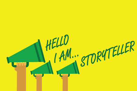 Handwriting text writing Hello I Am... Storyteller. Concept meaning introducing yourself as novels article writer Hands holding megaphones loudspeakers important message yellow background