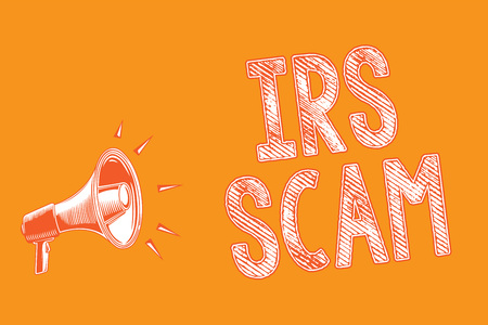 Writing note showing Irs Scam. Business photo showcasing targeted taxpayers by pretending to be Internal Revenue Service Grunge Megaphone loudspeaker loud screaming scream talk talking speech Stockfoto