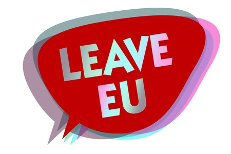 Word writing text Leave Eu. Business concept for An act of a person to leave a country that belongs to Europe speech bubble idea message reminder red shadows important intention saying