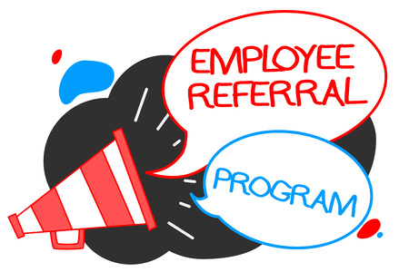 Text sign showing Employee Referral Program. Conceptual photo employees recommend qualified friends relatives Megaphone loudspeaker speech bubbles important message speaking out loud