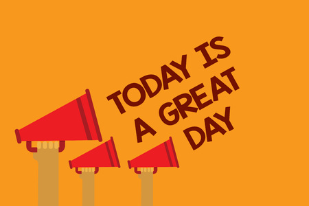 Word writing text Today Is A Great Day. Business concept for Enjoying the moment great weather Having fun Three lines text messages ideas multiple alarm speaker symbol announcement