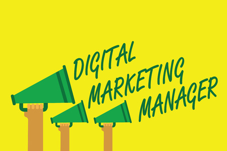 Handwriting text writing Digital Marketing Manager. Concept meaning optimized for posting in online boards or careers Hands holding megaphones loudspeakers important message yellow background