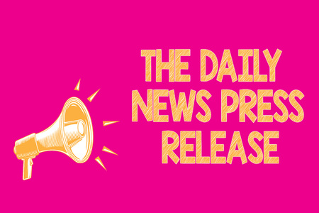 Text sign showing The Daily News Press Release. Conceptual photo announcing big news or speak to people Megaphone loudspeaker pink background important message speaking loud