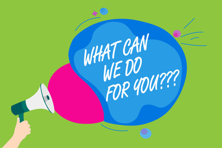 Handwriting text What Can We Do For You question question question. Concept meaning how may I help assist Man holding Megaphone loudspeaker screaming talk colorful speech bubble