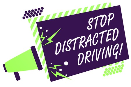 Text sign showing Stop Distracted Driving. Conceptual photo asking to be careful behind wheel drive slowly Megaphone loudspeaker green striped frame important message speaking loud