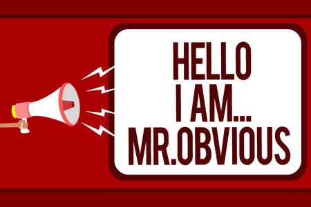 Word writing text Hello I Am.. Mr.Obvious. Business concept for introducing yourself as pouplar or famous person Man holding megaphone loudspeaker speech bubble message speaking loud