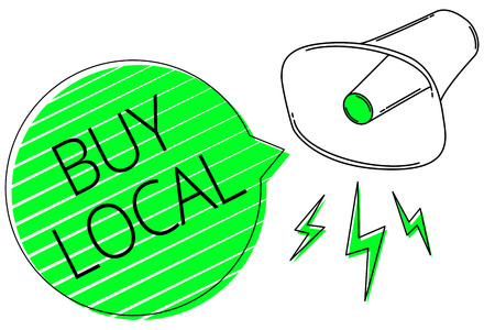 Text sign showing Buy Local. Conceptual photo Patronizing products that is originaly made originaly or native Megaphone loudspeaker out loud screaming scream idea talk grunge speech