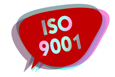 Word writing text Iso 9001. Business concept for designed help organizations to ensure meet the needs of customers speech bubble idea message reminder red shadows important intention saying