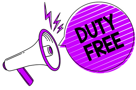 Conceptual hand writing showing Duty Free. Business photo showcasing Store or establisbhement that sells imported products witout tax Megaphone loudspeaker scream idea talk grunge speech bubble Stockfoto