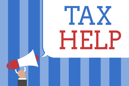 Conceptual hand writing showing Tax Help. Business photo text Assistance from the compulsory contribution to the state revenue Megaphone loudspeaker screaming idea talk talking speech bubble