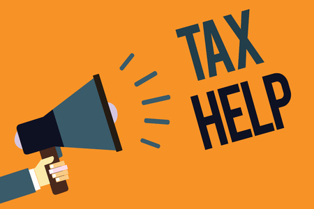 Writing note showing Tax Help. Business photo showcasing Assistance from the compulsory contribution to the state revenue Megaphone loudspeaker screaming scream idea talk talking speech listen