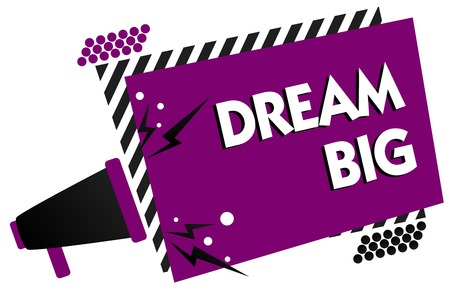 Conceptual hand writing showing Dream Big. Business photo text To think of something high value that you want to achieve Megaphone loudspeaker loud scream idea talk frame striped speech