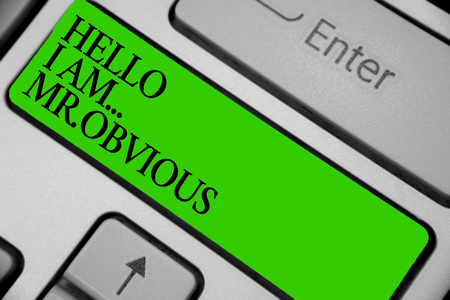 Conceptual hand writing showing Hello I Am.. Mr.Obvious. Business photo showcasing introducing yourself as pouplar or famous person Keyboard green key computer computing reflection document Banco de Imagens