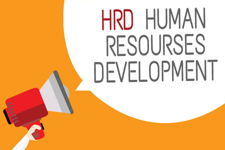 Text sign showing Hrd Human Resources Development. Conceptual photo helping employees develop personal skills Man holding megaphone loudspeaker speech bubble message orange background Stock Photo