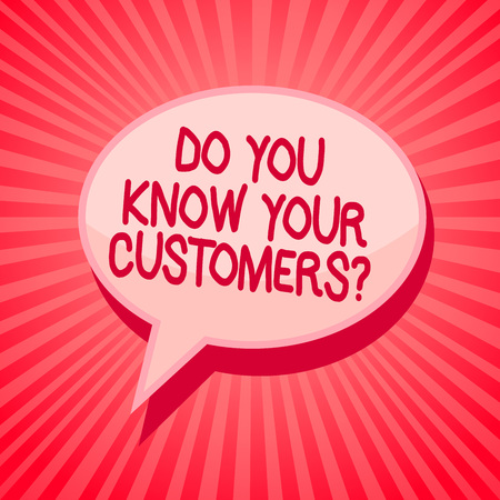 Handwriting text writing Do You Know Your Customers question. Concept meaning having a great background about clients Pink speech bubble message reminder rays shadow important intention saying Stock fotó