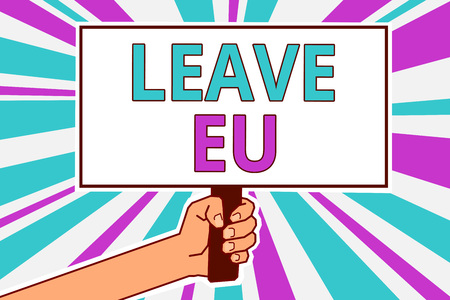 Conceptual hand writing showing Leave Eu. Business photo showcasing An act of a person to leave a country that belongs to Europe Man hold board idea reflection intention strike background Stock fotó