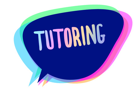 Handwriting text writing Tutoring. Concept meaning An act of a person employed to administer knowledge to someone Speech bubble idea message reminder blue shadows important intention saying