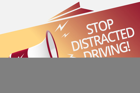 Conceptual hand writing showing Stop Distracted Driving. Business photo text asking to be careful behind wheel drive slowly Megaphone loudspeaker bubble important message speaking out loud 스톡 콘텐츠
