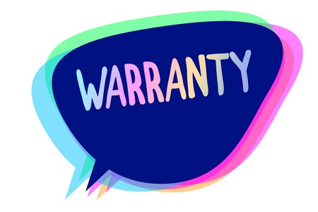 Handwriting text writing Warranty. Concept meaning Free service of repair and maintenance of the product sold Speech bubble idea message reminder blue shadows important intention saying