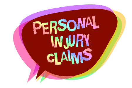 Text sign showing Personal Injury Claims. Conceptual photo being hurt or injured inside work environment Speech bubble idea message reminder shadows important intention saying