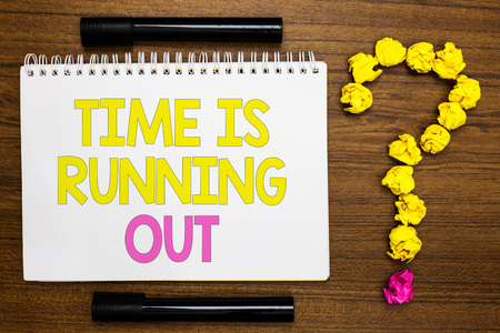 Conceptual hand writing showing Time Is Running Out. Business photo showcasing Deadline is approaching Urgency things cannot wait White page with bright color word black pen yellow paper lob