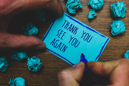 Writing note showing Thank You See You Again. Business photo showcasing Appreciation Gratitude Thanks I will be back soon Foggy hand hold marker drawn blue notepad paper lump on wooden floor Stock fotó