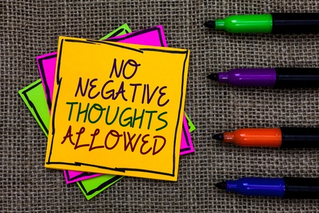 Text sign showing No Negative Thoughts Allowed. Conceptual photo Always positive motivated inspired good vibes Written on some colorful sticky note 4 pens laid in rank on jute base