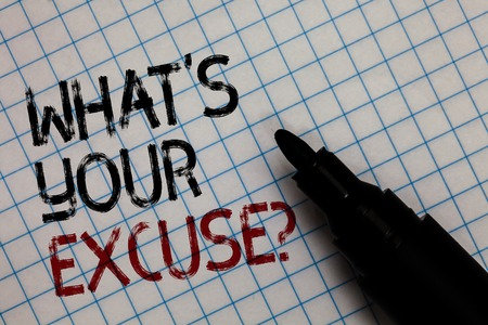 Conceptual hand writing showing What s is Your Excuse question. Business photo text Explanations for not doing something Inquiry Black marker square marked white page written black and red texts