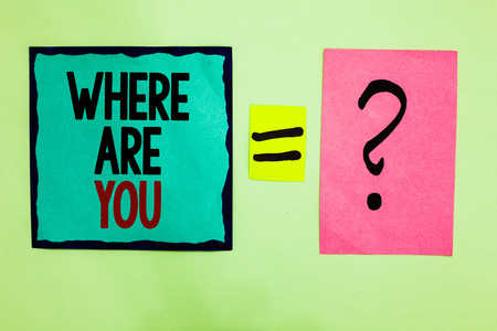 Text sign showing Where Are You. Conceptual photo Give us your location address direction point of reference Black lined written note middle queal pink page black question mark