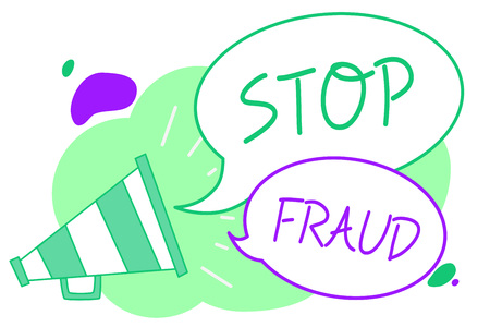 Handwriting text Stop Fraud. Concept meaning campaign advices people to watch out thier money transactions Megaphone loudspeaker speech bubbles important message speaking out loud