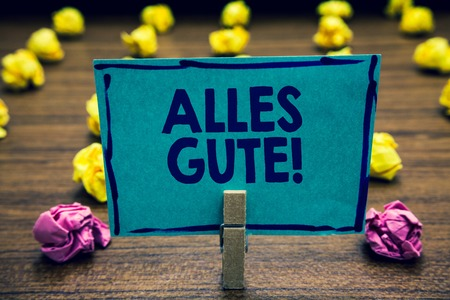 Text sign showing the word Alles Gute. Foto de archivo