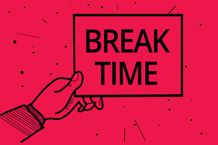 Conceptual hand writing showing Break Time. Stok Fotoğraf