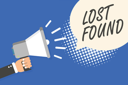 Conceptual hand writing showing Lost Found. Business photo text Things that are left behind and may retrieve to the owner Man holding megaphone loudspeaker speech bubble blue background