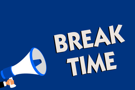Writing note showing Break Time. Business photo showcasing Period of rest or recreation after doing of certain work Man holding megaphone loudspeaker blue background message speaking