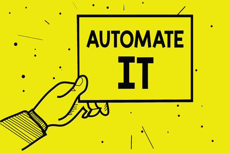 Word writing text Automate It. Business concept for convert process or facility to be operated automatic equipment. Man hand holding paper communicating information dotted yellow background