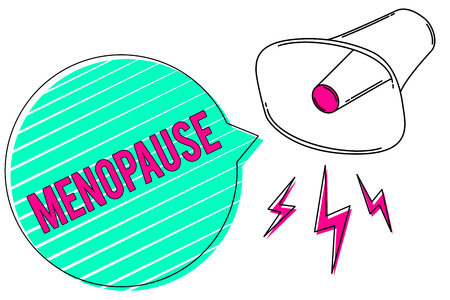 Conceptual hand writing showing Menopause. Business photo showcasing Period of permanent cessation or end of menstruation cycle Megaphone green speech bubble stripes important loud message