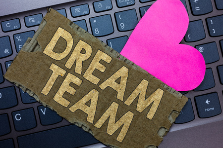 Conceptual hand writing showing Dream Team. Business photo text Prefered unit or group that make the best out of a person Paperboard Romantic lovely message Heart Keyboard Type computer