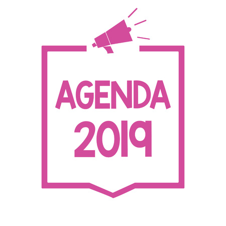 Conceptual hand writing showing Agenda 2019. Business photo showcasing list of activities in order which they are to be taken up Megaphone loudspeaker pink frame communicating information