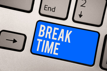 Text sign showing Break Time. Conceptual photo Period of rest or recreation after doing of certain work Keyboard blue key Intention create computer computing reflection document