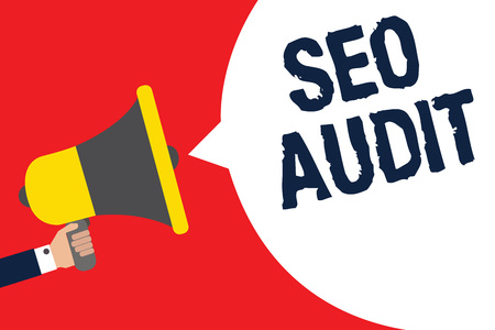Text sign showing Seo Audit. Conceptual photo Search Engine Optimization validating and verifying process Man holding megaphone loudspeaker speech bubble message speaking loud