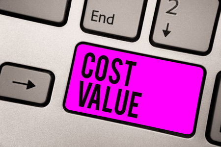 Text sign showing Cost Value. Conceptual photo The amount that usualy paid for a item you buy or hiring a person Keyboard purple key Intention create computer computing reflection document