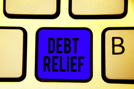 Text sign showing Debt Relief.