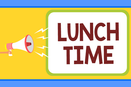 Conceptual hand writing showing Lunch Time. Business photo text Meal in the middle of the day after breakfast and before dinner Man holding megaphone loudspeaker speech bubble message speaking