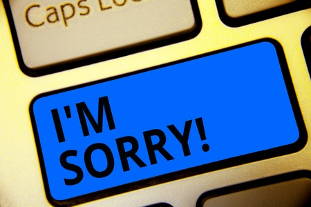 Writing note showing I am Sorry. Business photo showcasing To ask for forgiveness to someone you unintensionaly hurt Keyboard blue key Intention computer computing reflection document