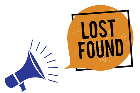 Word writing text Lost Found. Business concept for Things that are left behind and may retrieve to the owner Megaphone loudspeaker speaking loud screaming frame orange speech bubble Stok Fotoğraf - 106481176
