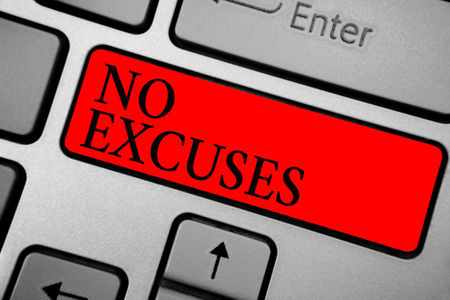 Writing note showing No Excuses. Business photo showcasing telling someone not to tell reasons for certain problem Keyboard red key Intention computer computing reflection document